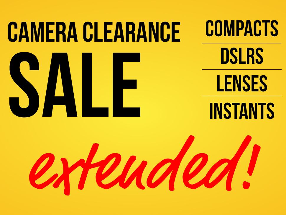Camera Clearance Sale – EXTENDED!!