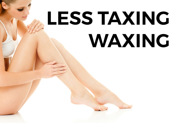 Less Taxing Waxing
